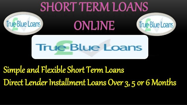 Short term paperless loans