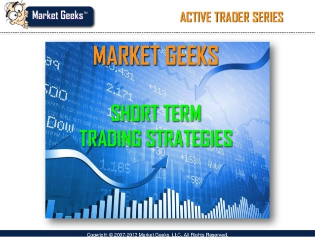 Trading strategies short term