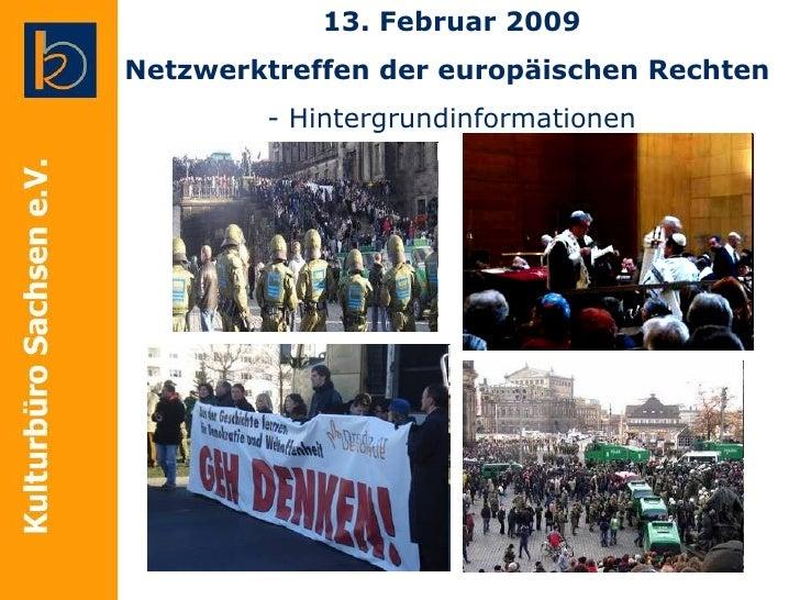 13. Februar 2009 Netzwerktreffen der europäischen Rechten   - Hintergrundinformationen