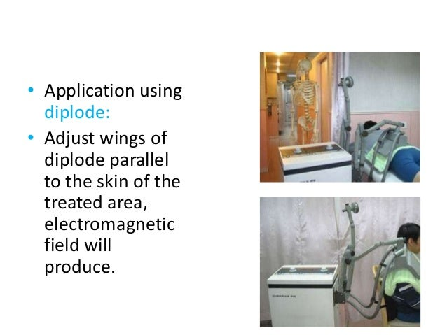 • Application using diplode: • Adjust wings of diplode parallel to the skin of the treated area, electromagnetic field wil...