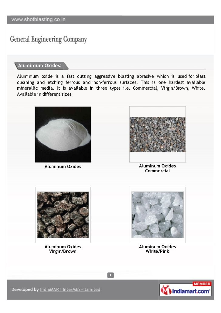 Aluminium Oxides:Aluminium oxide is a fast cutting aggressive blasting abrasive which is used for blastcleaning and etchin...