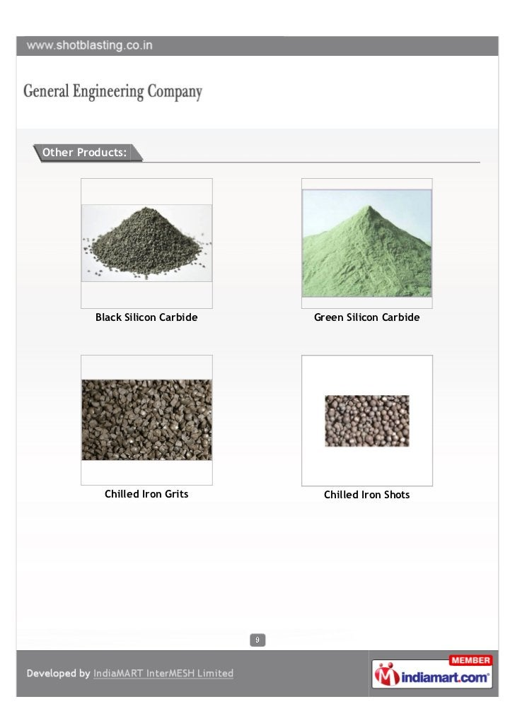 Other Products:         Black Silicon Carbide   Green Silicon Carbide           Chilled Iron Grits      Chilled Iron Shots