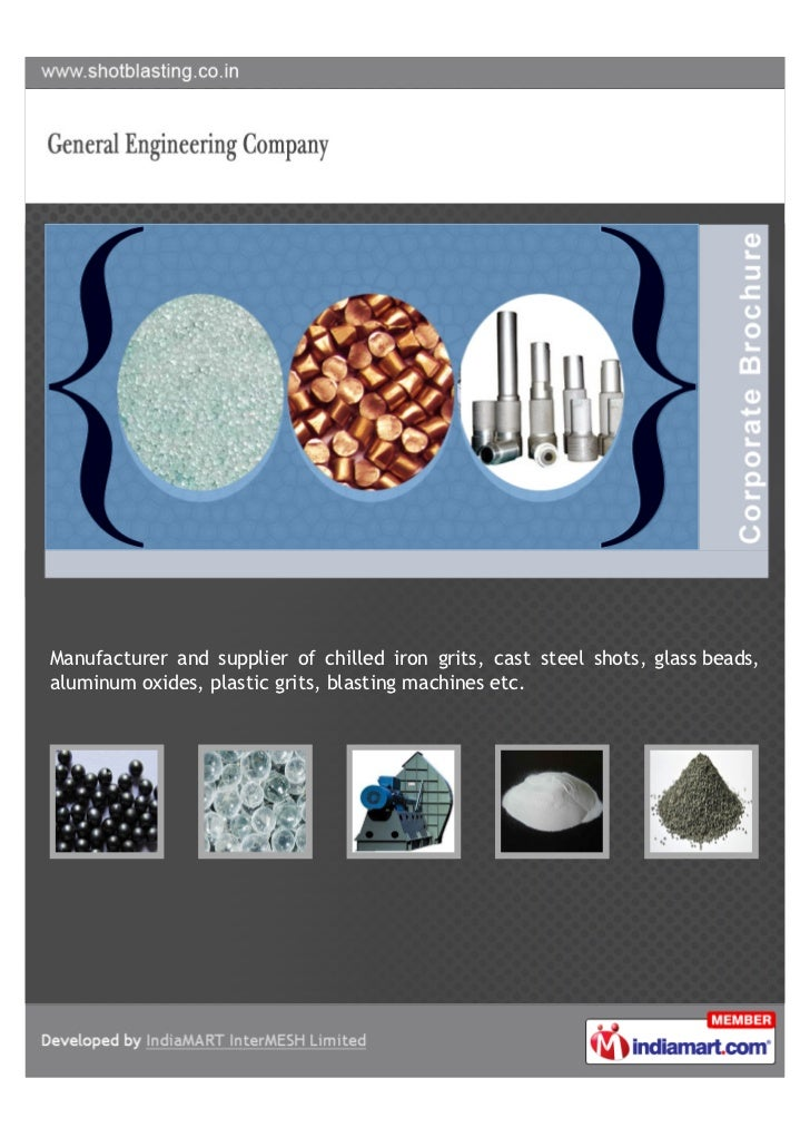 Manufacturer and supplier of chilled iron grits, cast steel shots, glass beads,aluminum oxides, plastic grits, blasting ma...