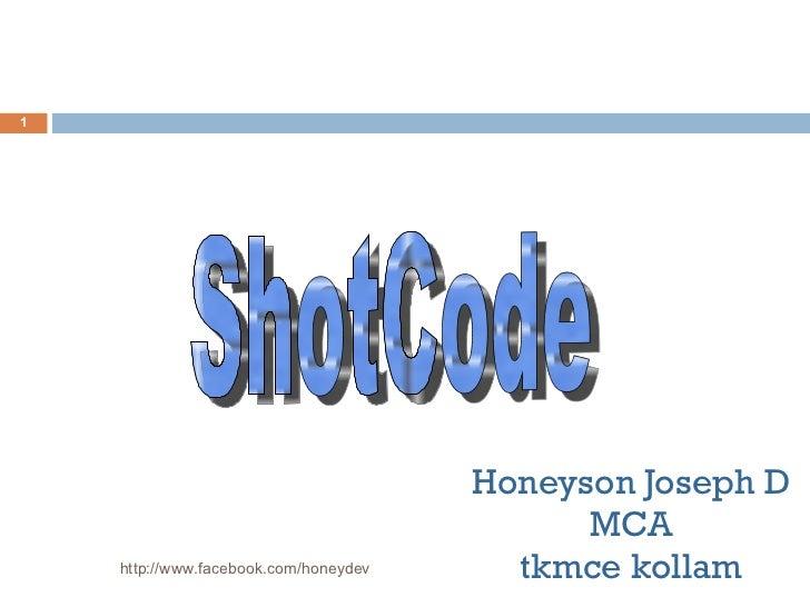 Honeyson Joseph D MCA tkmce kollam http://www.facebook.com/honeydev ShotCode