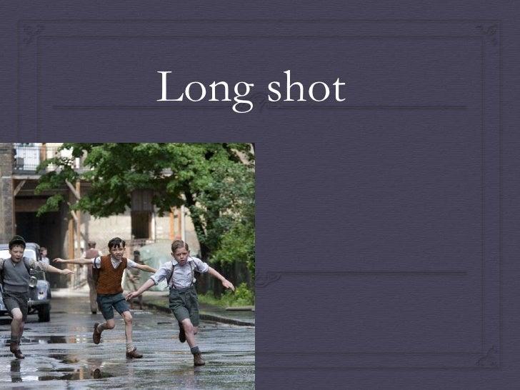 Long shot<br />