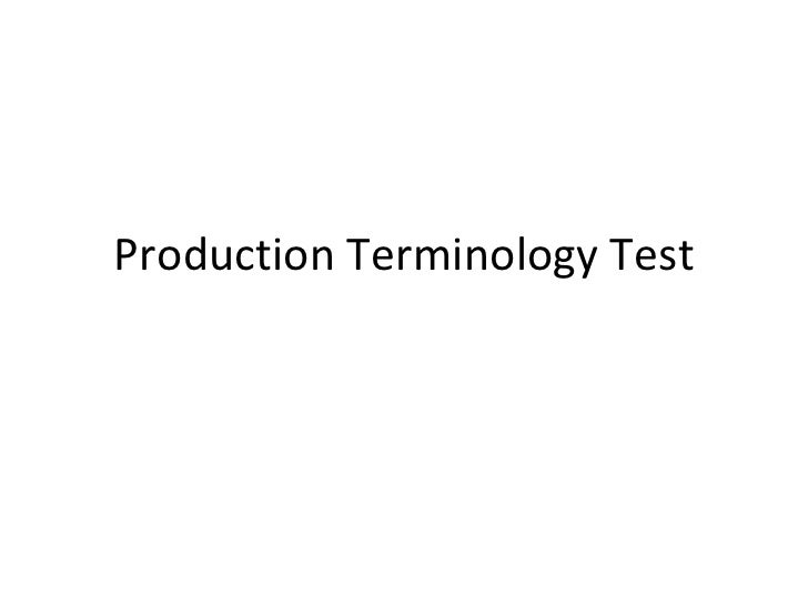 Production Terminology Test