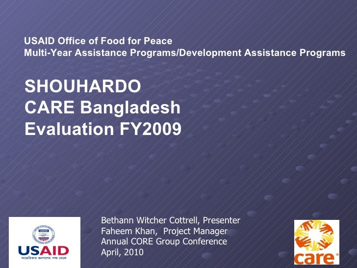 USAID Office of Food for Peace Multi-Year Assistance Programs/Development Assistance Programs SHOUHARDO CARE Bangladesh Ev...