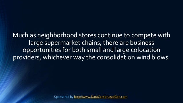 Much as neighborhood stores continue to compete with large supermarket chains, there are business opportunities for both s...