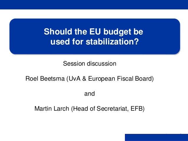 Rubric www.ecb.europa.eu © Session discussion Roel Beetsma (UvA & European Fiscal Board) and Martin Larch (Head of Secreta...