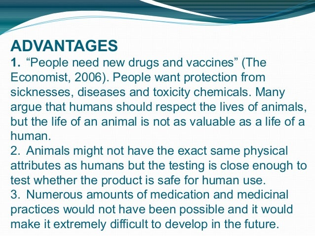 the advantages of animal testing