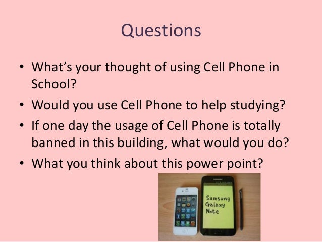 should cell phones often be banished in institutions essay