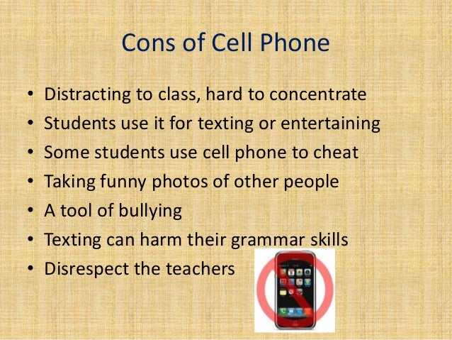 No cellphones in school persuasive essay