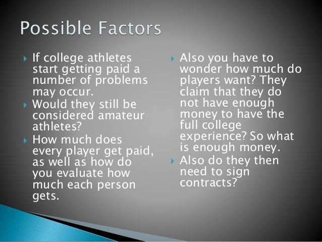 why college athletes should not get paid essay Should college athletes be paid essays: over 180,000 should college athletes be paid essays, should college athletes be paid term papers, should college athletes be paid.