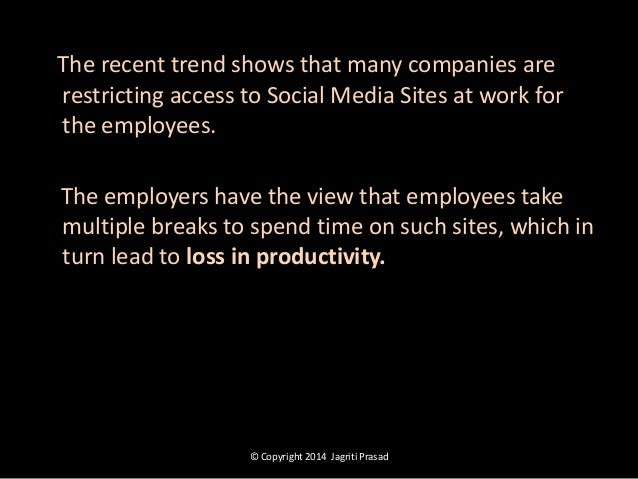 should your employer access your social media profiles essay Here is a strict illustration on how little damage was caused by social media websites from the employers' point of view has your organization's reputation ever been damaged by employees using social networking sites.