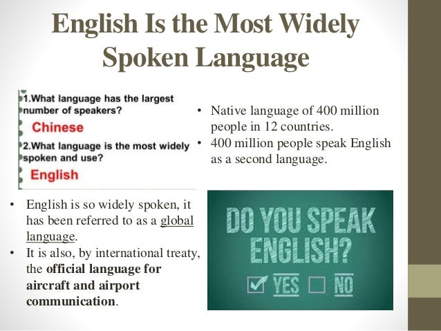 english as an universal language Debate whether or not english should be the world language voice your beliefs, and learn more about each side of the debate.