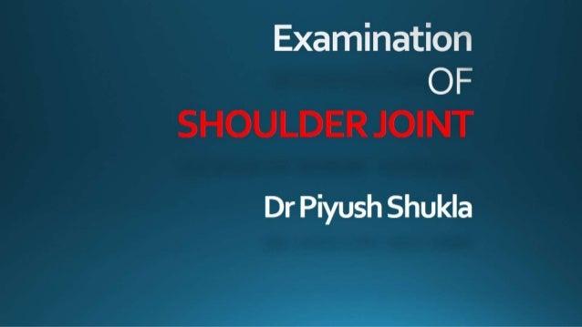 Shoulder examination- Dr Piyush
