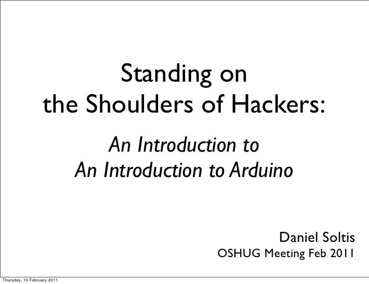 Standing on                   the Shoulders of Hackers:                                 An Introduction to                ...