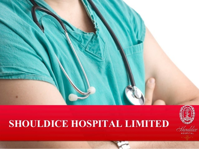 SHOULDICE HOSPITAL LIMITED