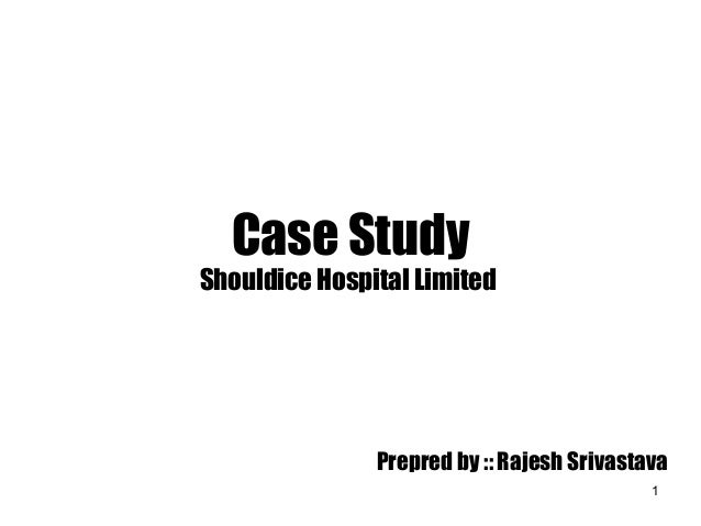 shouldice hospital limited abridged case study ppt