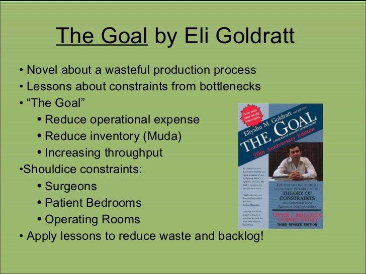 the goal goldratt lessons Constraints (toc) – lessons from the international literature steven j balderstone and victoria j  download books the goal eliyahu goldratt ,.