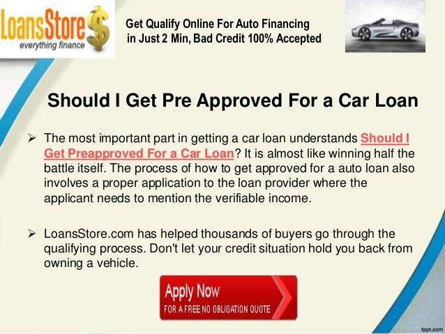 should i get pre approved for a car loan. Black Bedroom Furniture Sets. Home Design Ideas