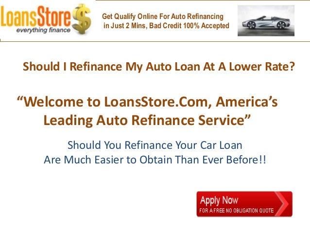 Bad Credit Auto Refinance >> Should I Refinance My Auto Loan