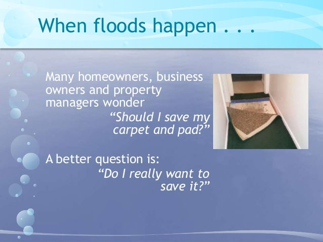 Should I Save My Carpet And Pad After A Flood