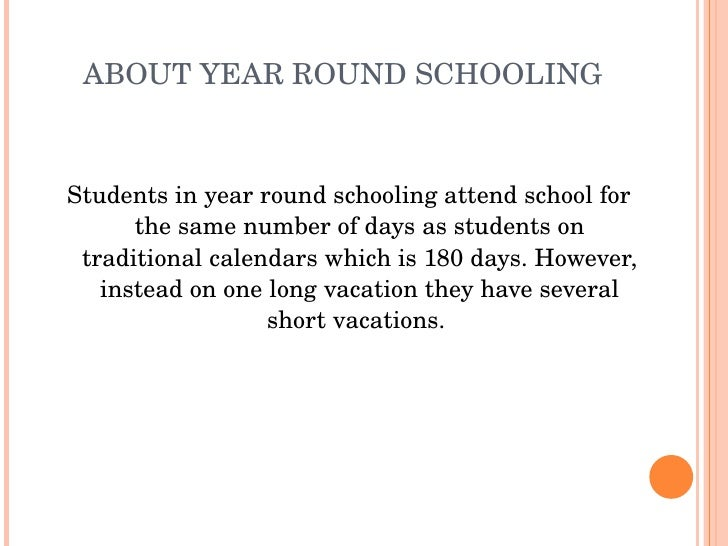 should students have to attend school all year long