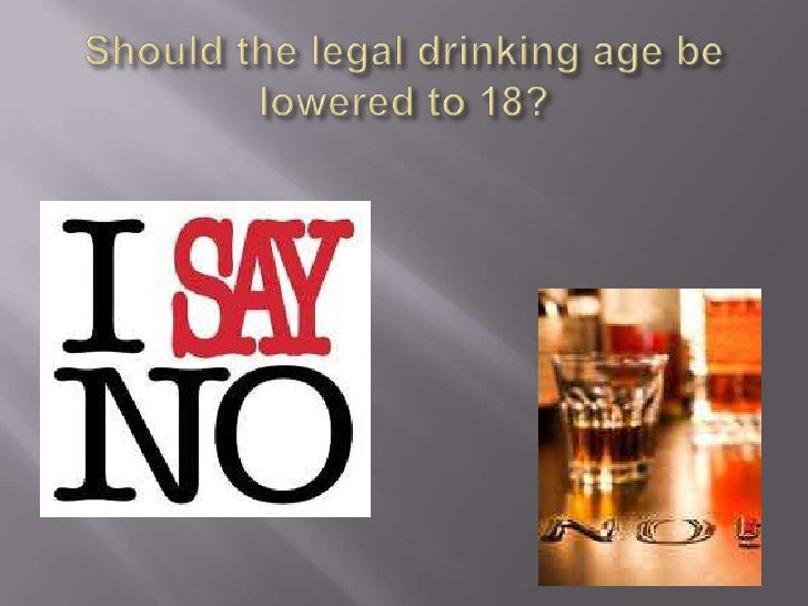 drinking age should be lowered Currently, 135 colleges have signed support for a lower drinking age their goal is not to encourage more drinking but to recognize the unreality of the current law, and how it has led to perverse consequences on campus.