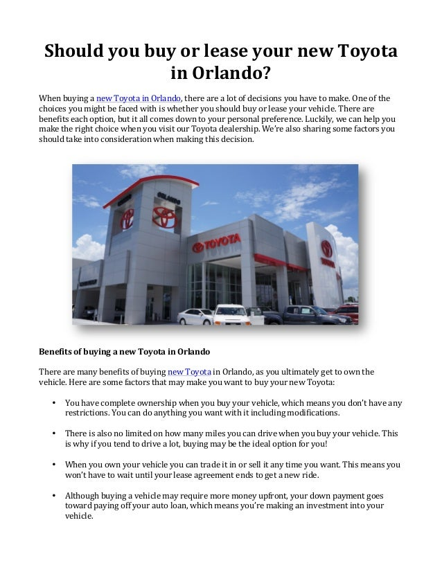 Should	   you	   buy	   or	   lease	   your	   new	   Toyota	    in	   Orlando?	    	    When	   buying	   a	   new	   Toy...