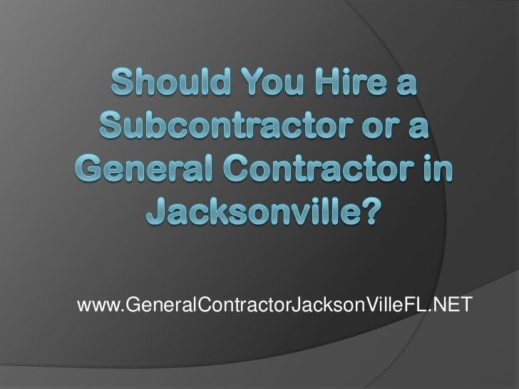 www.GeneralContractorJacksonVilleFL.NET