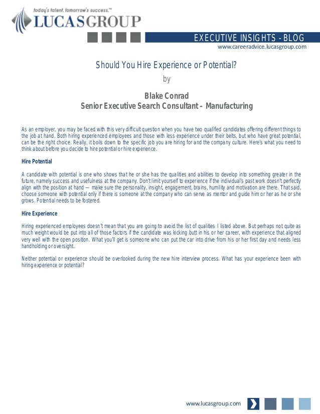 www.lucasgroup.com EXECUTIVE INSIGHTS - BLOG www.careeradvice.lucasgroup.com As an employer, you may be faced with this ve...