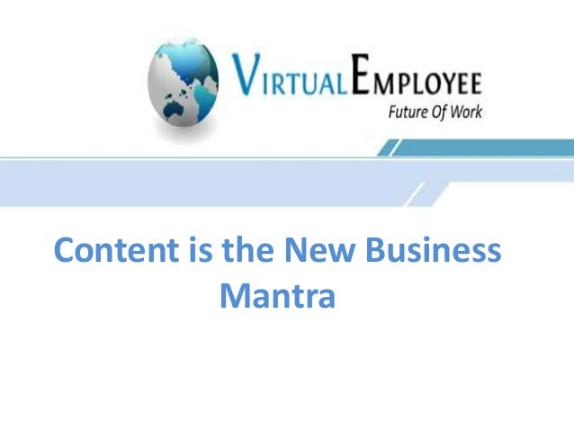 Content is the New Business  Mantra
