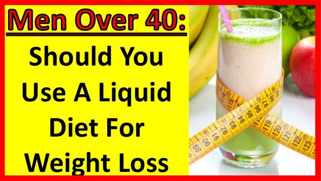 Should You Use A Liquid Diet For Weight Loss