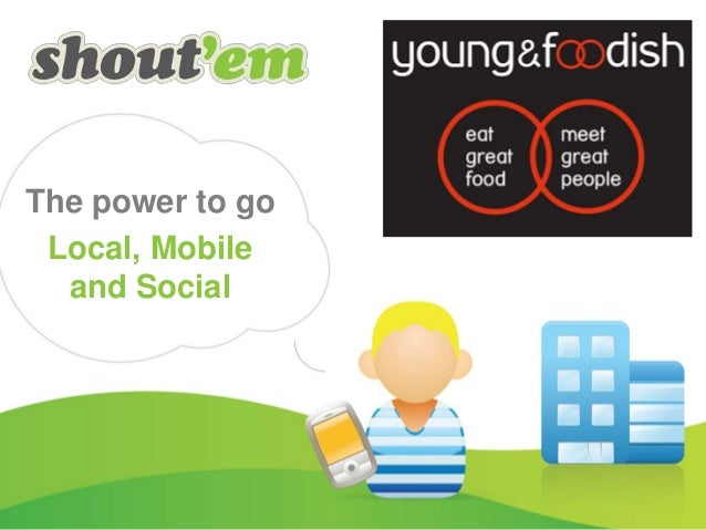 The power to go Local, Mobile and Social Off shelf solution for SMB's, publishers and local communities