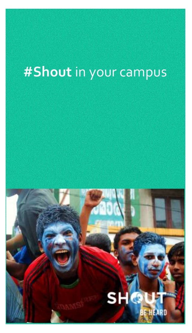 #Shout in your campus