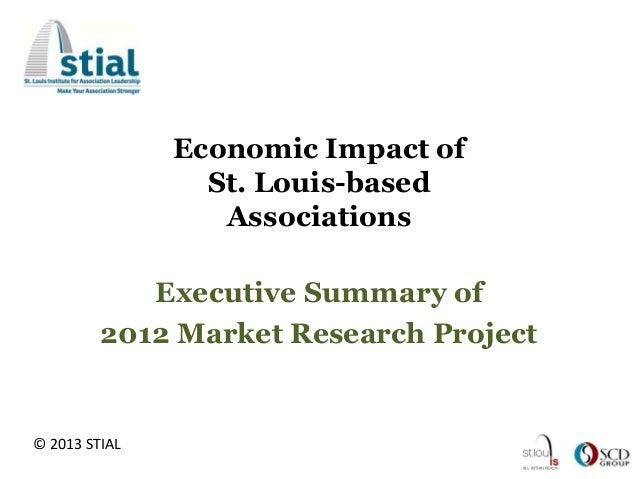 Economic Impact of                 St. Louis-based                  Associations            Executive Summary of         2...