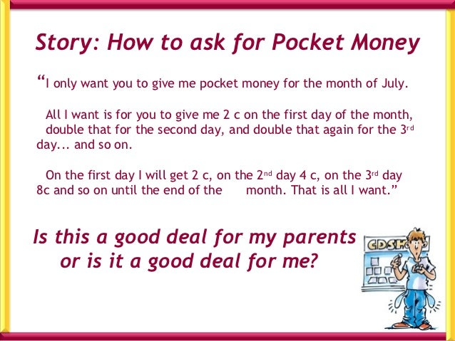 Investigate using a             Day   Table                 Money in cent                  Do this on your                ...