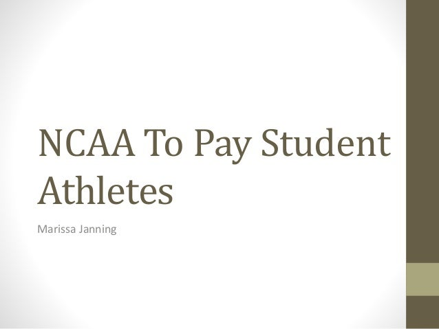 the ncaa should compensate student athletes Why student-athletes should be paid being a college student-athlete is a full-time job, bouncing between the weight room, the court/field, classes still, colleges and universities use their athletic success to promote their school and entice potential applicants student-athletes would be paid for.