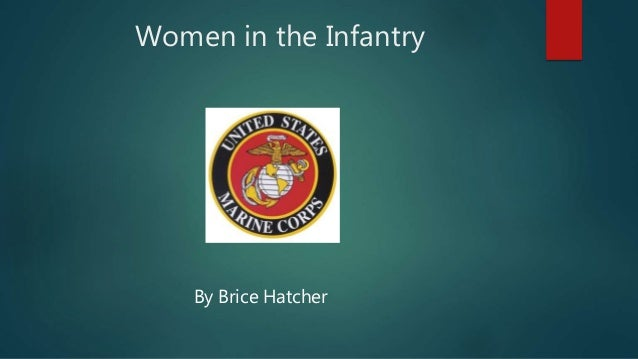 Women in the Infantry By Brice Hatcher