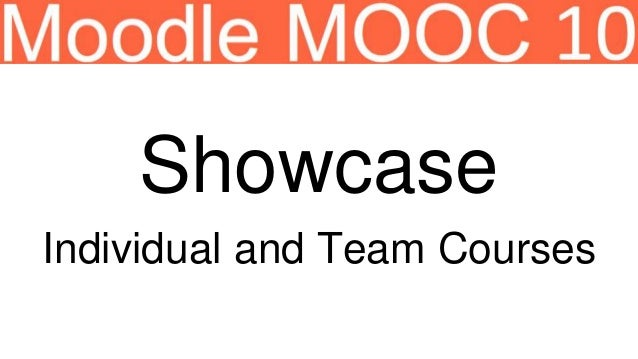Showcase Individual and Team Courses