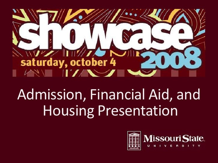 Admission, Financial Aid, and<br />Housing Presentation<br />