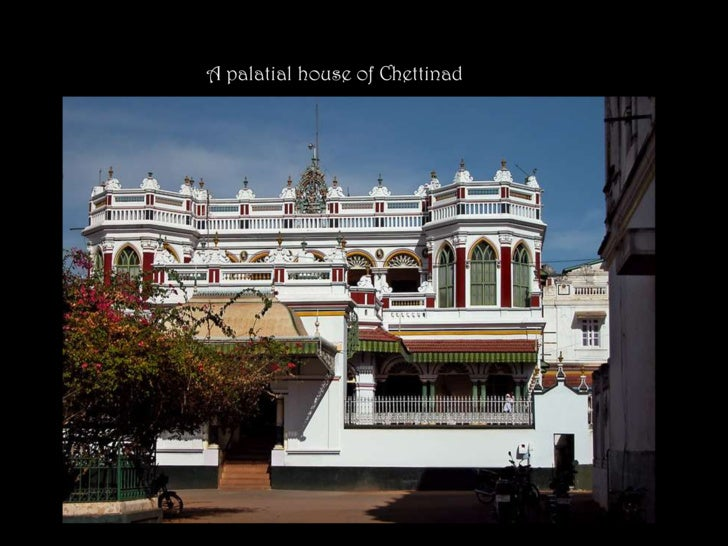 Showcase ~ Chettinad Houses