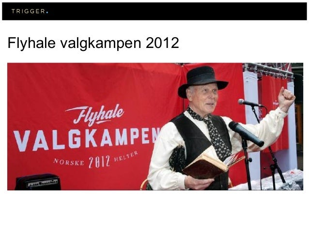 Flyhale valgkampen 2012