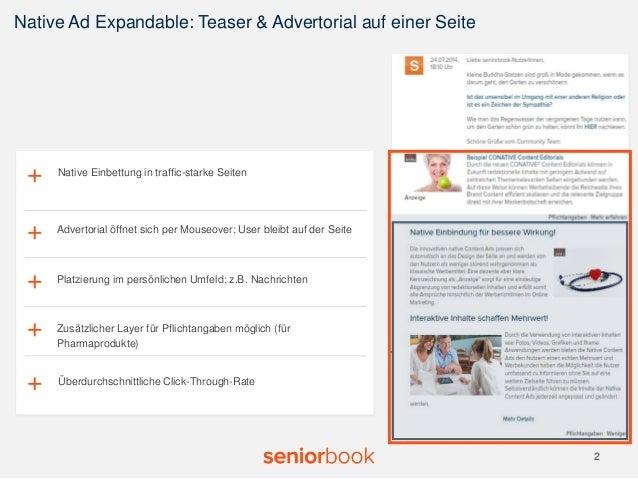 Native Ad Expandable: Teaser & Advertorial auf einer Seite  2  v  Native Einbettung + in traffic-starke Seiten  + +  + Adv...