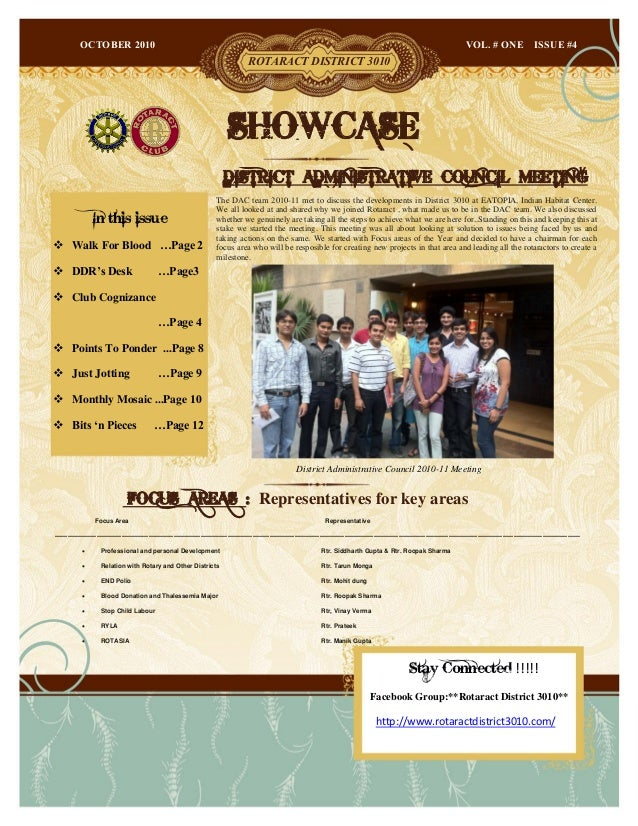 "OCTOBER 2010 ROTARACT DISTRICT 3010 VOL. # ONE ISSUE #4 SHOWCASE In this issue  Walk For Blood …Page 2  DDR""s Desk …Page..."