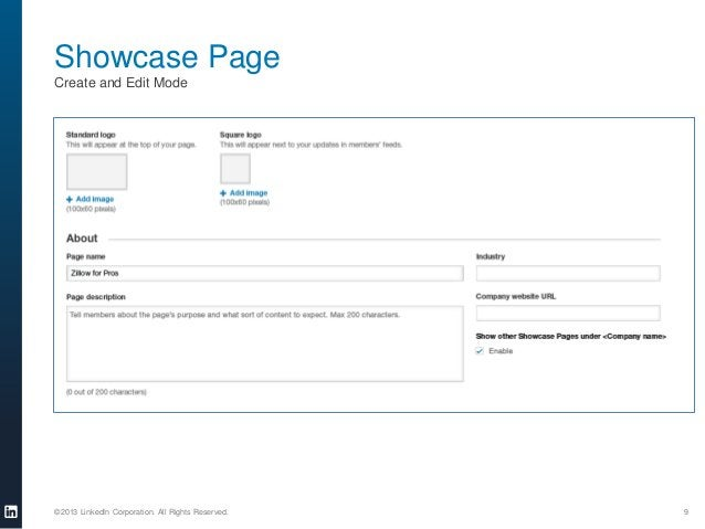 Showcase Page Create and Edit Mode  ©2013 LinkedIn Corporation. All Rights Reserved.  9