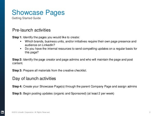 Showcase Pages Getting Started Guide  Pre-launch activities Step 1: Identify the pages you would like to create:  Which b...