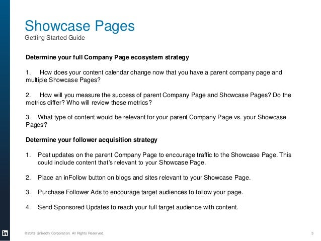 Showcase Pages Getting Started Guide Determine your full Company Page ecosystem strategy 1. How does your content calendar...