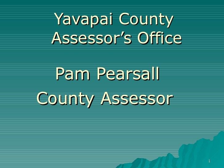 Yavapai County  Assessor's Office Pam Pearsall County Assessor